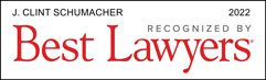 Best Lawyers 2022 Clint Schumacher