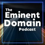 Eminent Domain Podcast