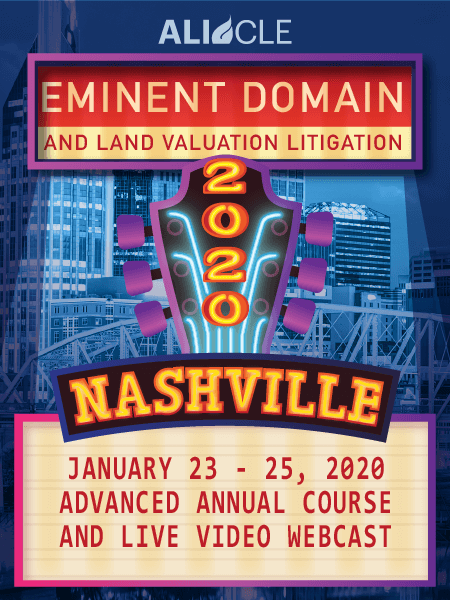Eminent Domain and Land Valuation Litigation 2020